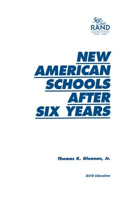 New American Schools After Six Years - Glennan, Thomas Keith