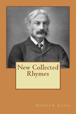 New Collected Rhymes - Lang, Andrew
