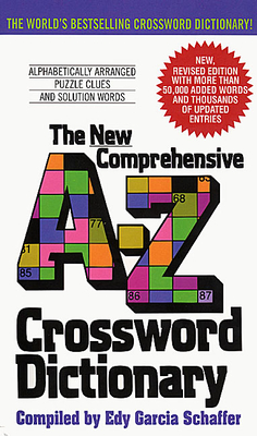 New Comprehensive A-Z Crossword Dictionary - Schaffer, Edy Garcia