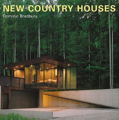 New Country Houses - Bradbury, Dominic