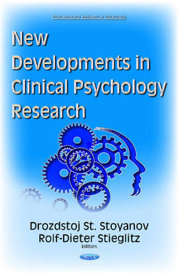 New Developments in Clinical Psychology Research - Stoyanov, Drozdstoj, St. (Editor), and Stieglitz, Rolf-Dieter (Editor)