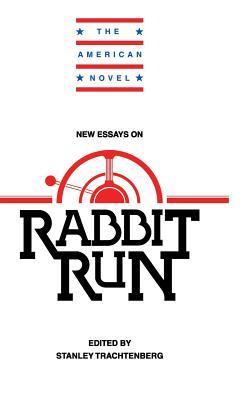 New Essays on Rabbit Run - Trachtenberg, Stanley (Editor)