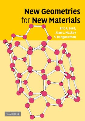 New Geometries for New Materials - Lord, Eric A, and MacKay, Alan L, and Ranganathan, S