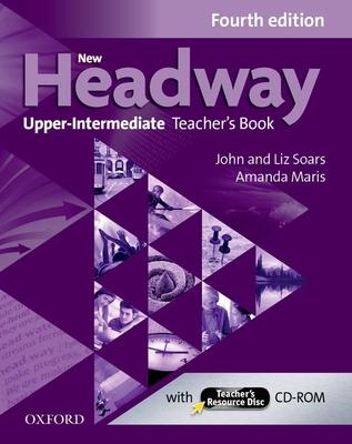 New Headway: Upper-Intermediate (B2): Teacher's Book + Teacher's Resource Disc: The world's most trusted English course -