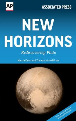 New Horizons: Rediscovering Pluto - Press, The Associated