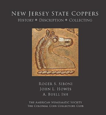 New Jersey State Coppers - Siboni, Roger S, and Howes, John L, and Ish, A Buell