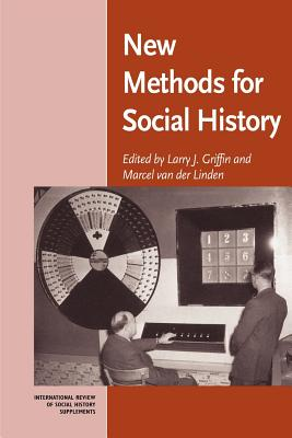 New Methods for Social History - Griffin, Larry J (Editor)