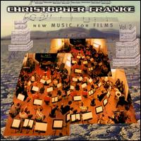 New Music for Films, Vol. 2 - Christopher Franke & The Berlin Symphonic Film Orchestra