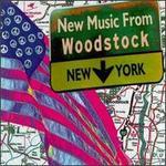 New Music from Woodstock, NY