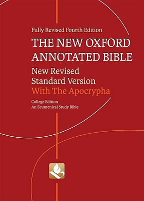 New Oxford Annotated Bible-NRSV-College - Coogan, Michael D, PhD (Editor), and Brettler, Marc Z (Editor), and Newsom, Carol A (Editor)