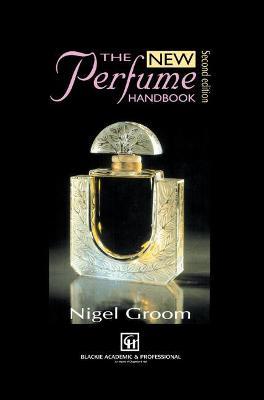 New Perfume Handbook - Groom, N (Editor)