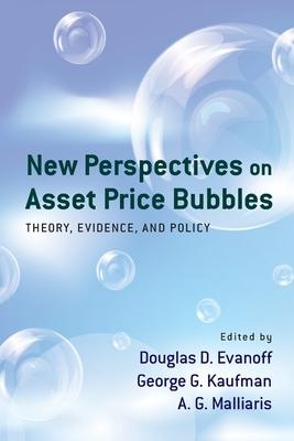 New Perspectives on Asset Price Bubbles - Evanoff, Douglas D