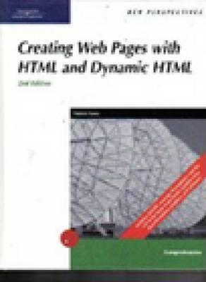 New Perspectives on Creating Web Pages with HTML and Dynamic HTML - Carey, Patrick