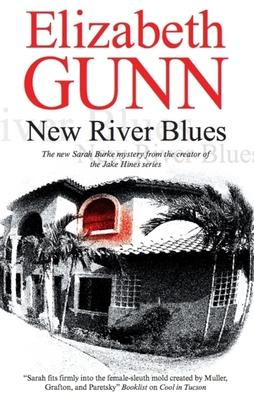 New River Blues - Gunn, Elizabeth