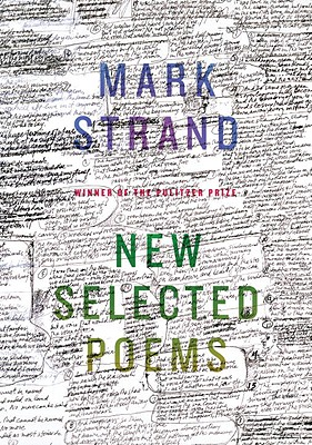 New Selected Poems - Strand, Mark