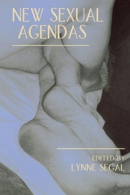 New Sexual Agendas - Segal, Lynne, Professor (Editor)