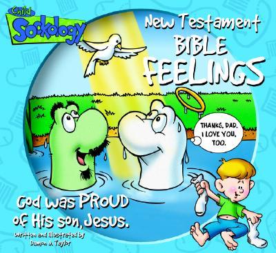 New Testament Bible Feelings -