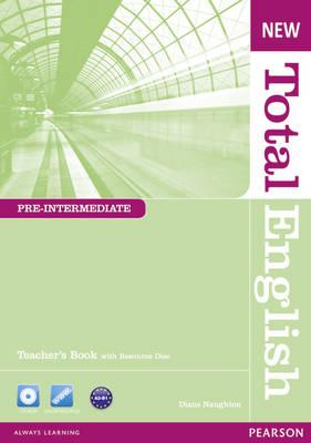 New Total English Pre-Intermediate Teacher's Book and Teacher's Resource CD Pack - Naughton, Diane, and Crace, Araminta