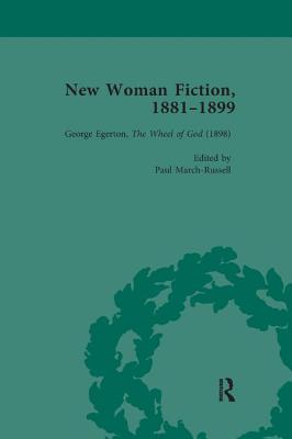New Woman Fiction, 1881-1899, Part III vol 8 - de la L Oulton, Carolyn W, and King, Andrew, and March-Russell, Paul