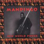 New World Power - Mandingo