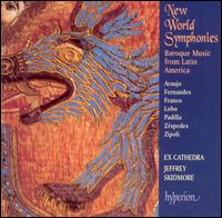 New World Symphonies: Baroque Music from Latin America - Ex Cathedra; Jeffrey Skidmore (conductor)