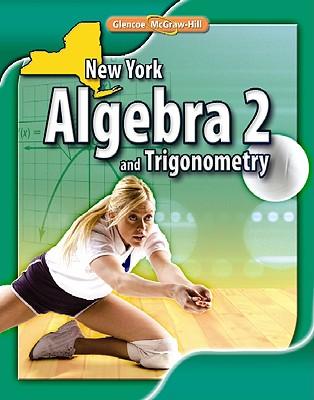 9780078885006: New York Algebra 2 and Trigonometry - John A