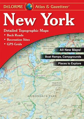 New York Atlas & Gazetteer - DeLorme, and Delorme Publishing Company, and Rand McNally