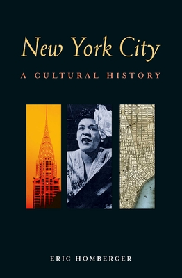 New York City: A Cultural History - Homberger, Eric, Dr.
