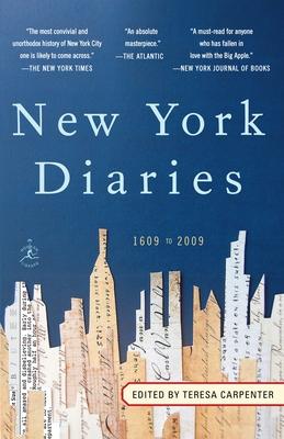 New York Diaries: 1609 to 2009 - Carpenter, Teresa (Editor)