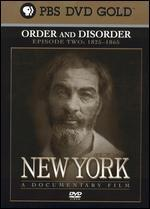 New York, Episode 2: 1825-1865 - Order and Disorder