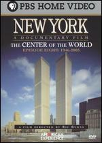 New York, Episode 8: 1946-2003 - The Center of the World