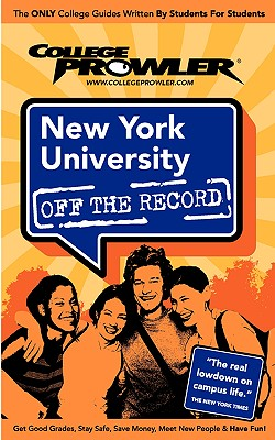 New York University Off the Record - Turley, Meredith, and Moore, Kimberly (Editor), and Skindzier, Jon (Editor)