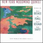 New York Woodwind Quintet Plays Bresnick, Powell, Roseman, Shapey