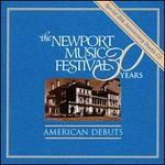 Newport Festival 30 years: American Debuts