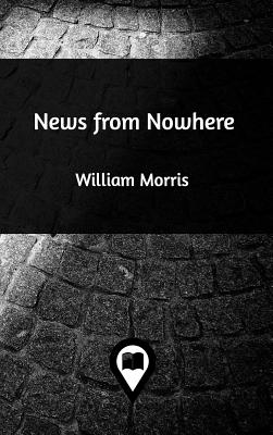 News from Nowhere - Morris, William, MD