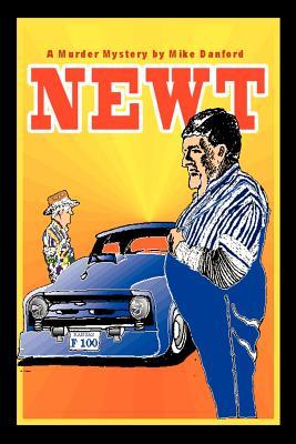 Newt - Danford, Mike
