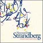 Newton D. Strandberg: Essays & Sketches