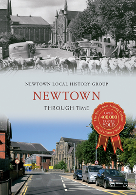 Newtown Through Time - Newtown Local History Group