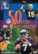 NFL: 50 Greatest Quarterbacks