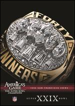 NFL: America's Game - 1994 San Francisco 49ers - Super Bowl XXIX