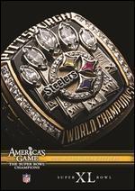 NFL: America's Game - 2005 Pittsburgh Steelers - Super Bowl XL