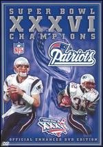 NFL: Super Bowl XXXVI Champions - New England Patriots