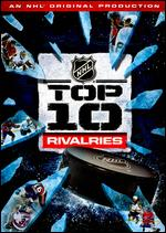 NHL: Top 10 Rivalries -