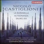 Niccolò Castiglioni: La Buranella; Altisonanza; Salmo XIX