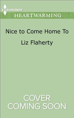 Nice to Come Home to - Flaherty, Liz