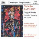 Nicholas Jackson: Organ Works