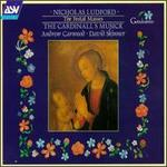Nicholas Ludford: The Festal Masses - The Cardinall's Musick; Andrew Carwood (conductor)