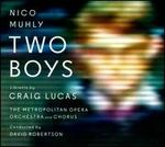 Nico Muhly: Two Boys