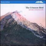 Nicola LeFanu: The Crimson Bird and other orchestral works