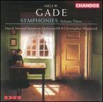 Niels W. Gade: Symphonies, Vol. 3